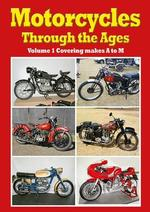 Motorcycles through the Ages Vol 1