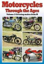 Motorcycles through the Ages Vol 2