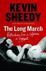The Long March - Kevin Sheedy