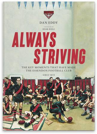 Always Striving : Great Essendon Moments cover