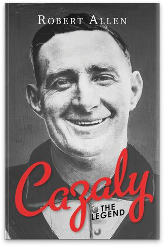Cazaly The Legend cover