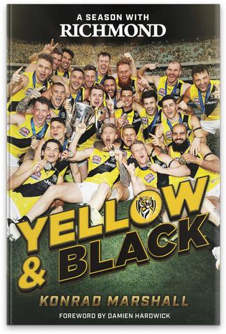 Yellow and Black : A Season With Richmond cover