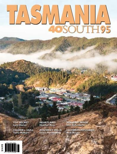 Tasmania 40 Degrees South magazine cover