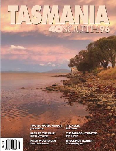 Tasmania 40 Degrees South magazine cover