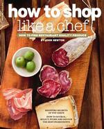 How to Shop Like a Chef