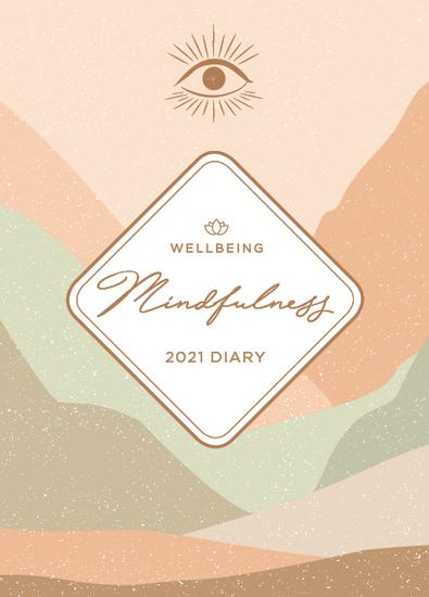 2021 WellBeing Mindfulness Diary cover