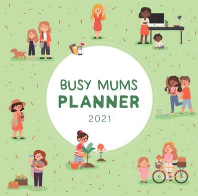 2021 Busy Mums Planner Calendar cover