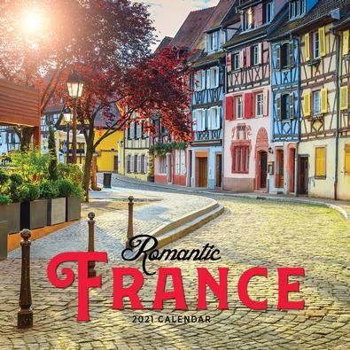 2021 Romantic France Calendar cover