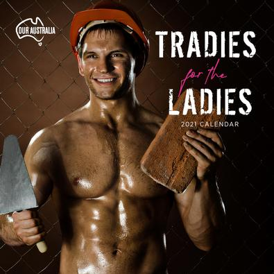 2021 Our Australia Tradies for the Ladies Calendar cover