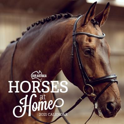 2021 Our Australia Horses at Home Calendar cover