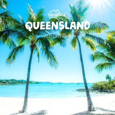 2021 Our Australia Queensland Calendar cover