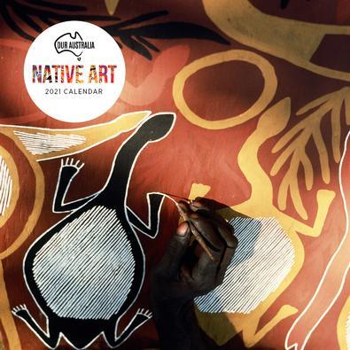 2021 Our Australia Native Art Calendar cover