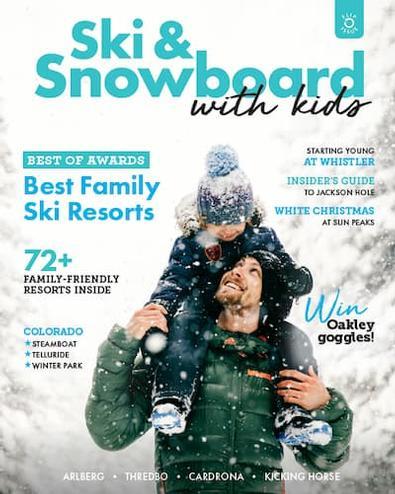 Ski & Snowboard with Kids magazine cover