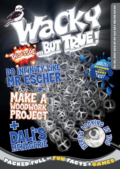 Wacky... but true magazine cover