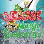 Bernie and the Magic Seahorse