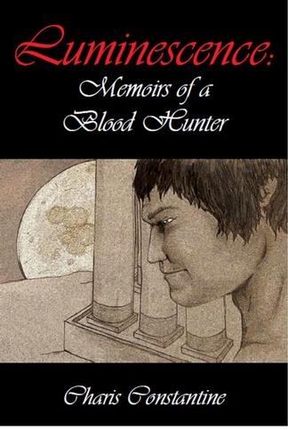 Luminescence: Memoirs of a Blood Hunter cover