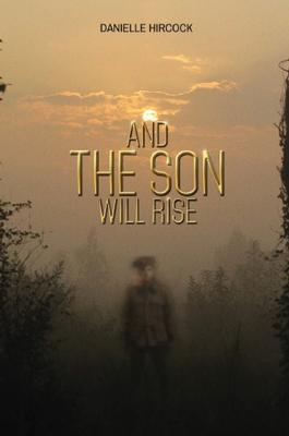 And The Son Will Rise cover