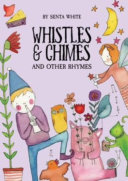 Whistles and Chimes and Other Rhymes cover