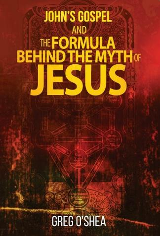 Johns Gospel and the Formula Behind the Myth of J cover