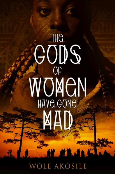The Gods of Women have Gone Mad cover