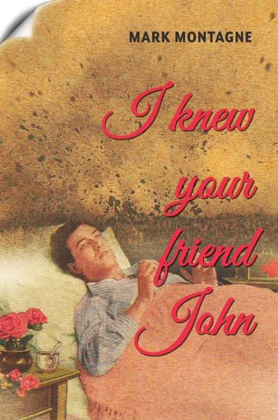 I Knew Your Friend John cover