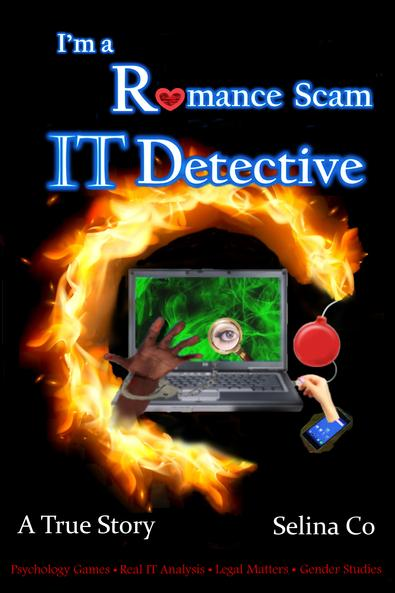 I'm a Romance Scam IT Detective: Forensic, Cybercr cover