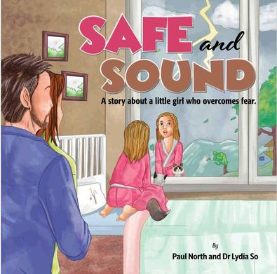 Safe and Sound: A story about a little girl who ov cover