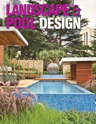 Australia's Best Landscape & Pool Design digital cover