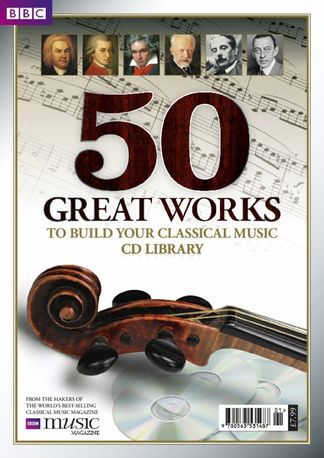 BBC Music Magazine presents 50 Great Works digital cover
