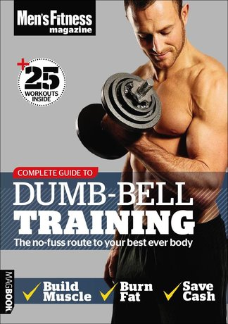 Men's Fitness Complete Guide to Dumb-Bell Training digital cover