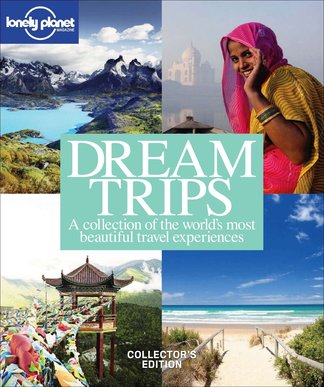 Lonely Planet Magazine: Dream Trips digital cover