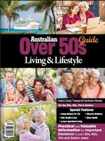 Australian Over 50's Living & Lifestyle Guide QLD Magazine Subscription