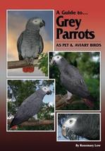 A Guide to Grey Parrots Hard Cover