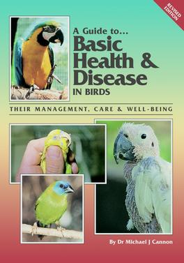 A Guite to Basic Health & Diseased Birds (Revised) cover