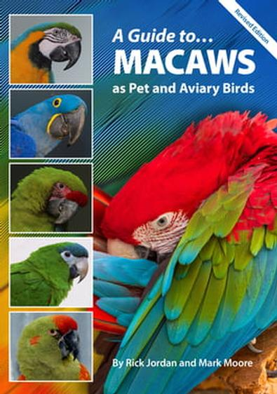A Guide to Macaws as Pet and Aviary Birds cover