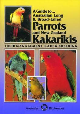 A Guide to Australian Long & Broad-tailed Parrots cover