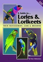 A Guide to Lories & Lorikeets (Revised Edition)