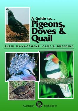 A Guide to Pigeons, Doves & Quail cover