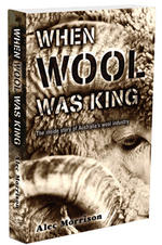 When Wool Was King