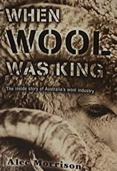 When Wool Was King cover