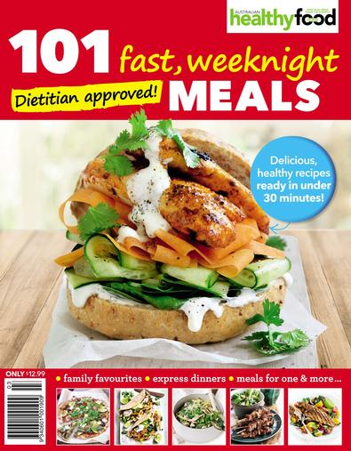 Healthy Food Guide 101 Fast Weeknight Meals cover