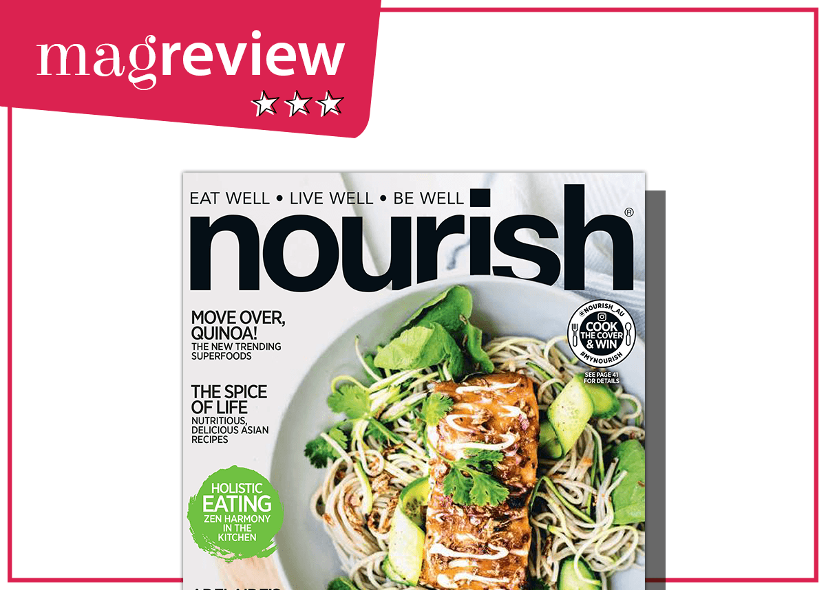 MAG REVIEW: NOURISH - isubscribe.com.au