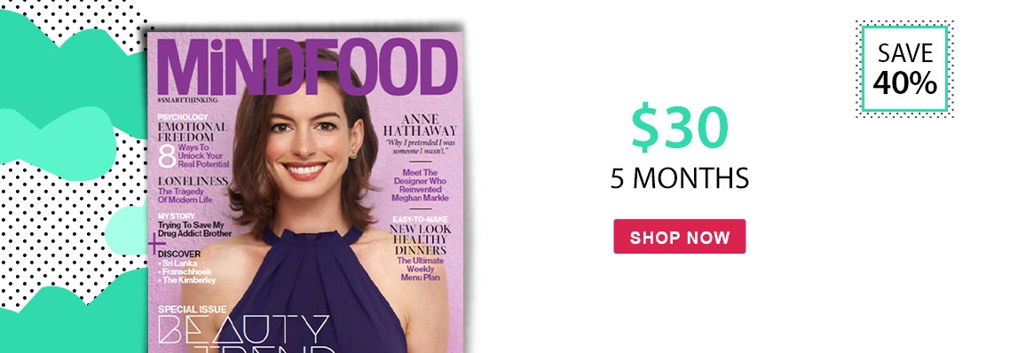 Save 40% with 5 month subscriptions to MiNDFOOD