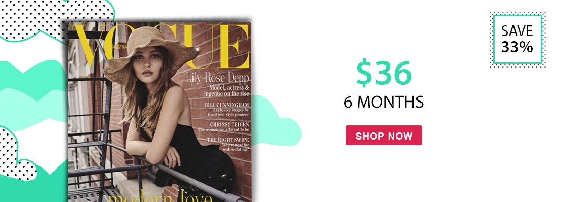 Vogue Australia only $36, save 33%