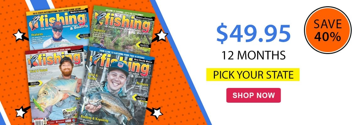 Subscribe to any of these Fishing mags for just $49.95!