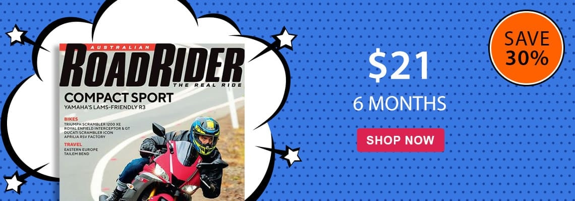 Save 30% on 6 month subscriptions to Road Rider magazine