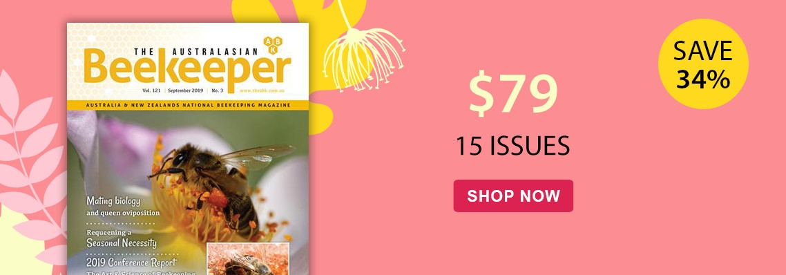 Receive 3 bonus issues with a 12 month subscription to The Australasian Beekeeper