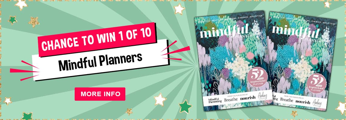 Subscribe to any of these mindfulness magazines and be in to win 1 of 10 mindful PLANNERS!